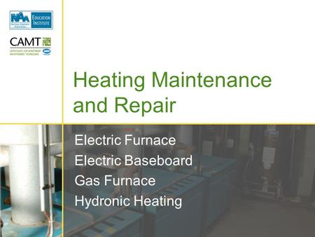 Electric Furnace Electric Baseboard Gas Furnace Hydronic Heating Heating Maintenance and Repair.