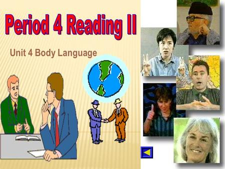 Period 4 Reading II Unit 4 Body Language.
