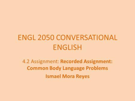 ENGL 2050 CONVERSATIONAL ENGLISH