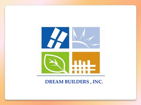 DREAM BUILDERS, INC. SKETCH PLAN OF MLD DREAM BUILDERS, INC.