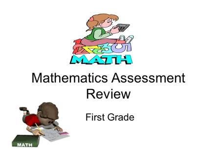 Mathematics Assessment Review First Grade Label and state the face value of the coin. $0.011¢1¢