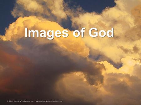 Images of God. The question of whether God exists leads to the question about what kind of God. The image of God that one has is greatly shaped by culture.