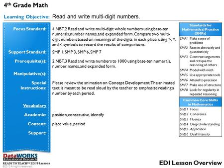 4 th Grade Math Learning Objective: Read and write multi-digit numbers.. READY TO TEACH SM EDI ® Lessons ©2013 All rights reserved. EDI Lesson Overview.