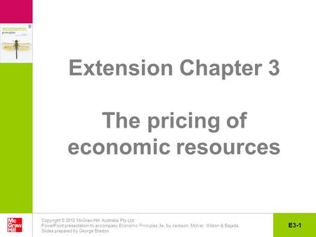 Copyright © 2012 McGraw-Hill Australia Pty Ltd PowerPoint presentation to accompany Economic Principles 3e, by Jackson, McIver, Wilson & Bajada Slides.