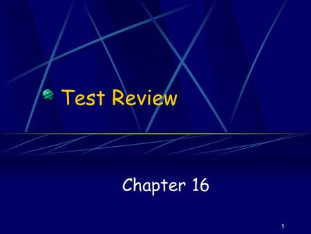1 Test Review Chapter 16 2 What is a crystal? What is a unit cell?