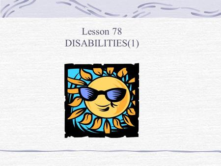 Lesson 78 DISABILITIES(1). AN ALBUM OF STEVIE WONDER.
