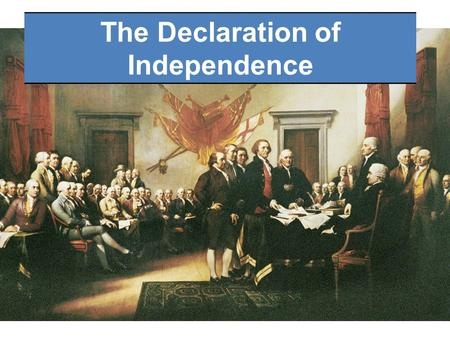 The Declaration of Independence. WHO?THOMAS JEFFERSON AND OTHER AMERICAN PATRIOTS WHAT?A LETTER TO KING GEORGE OF ENGLAND WHEN?JULY 4 TH, 1776 WHERE?INDEPENDENCE.