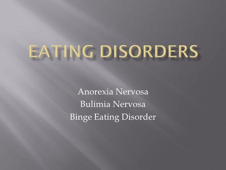 Bulimia Nervosa Essays and Research Papers