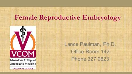 Female Reproductive Embryology