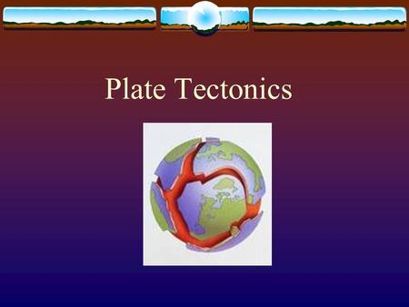 Plate Tectonics.  How many lithospheric plates are there on the earth?