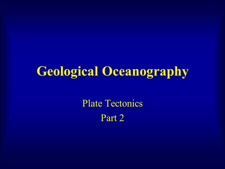 oceanography review plate tectonics News, articles, maps, facts and information about oceanography from geologycom  draw plate tectonics teaching plate tectonics with easy-to-draw illustrations.