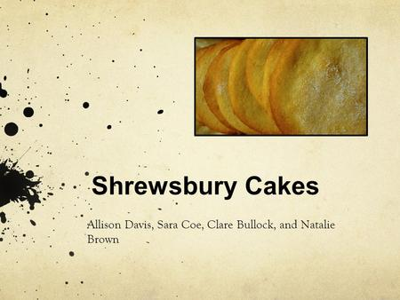Shrewsbury Cakes Allison Davis, Sara Coe, Clare Bullock, and Natalie Brown.