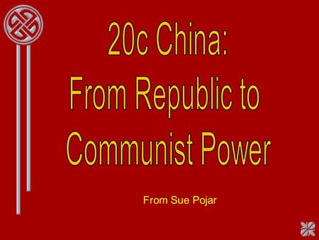 From Sue Pojar. China in 1924 Mao Zedong As a Young Revolutionary (Mao Tse-tung)
