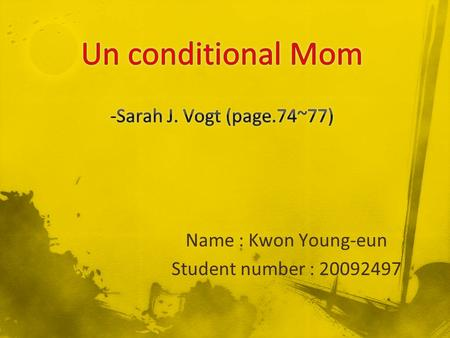 Name : Kwon Young-eun Student number : 20092497. Summary Back ground information Vocabulary Grammar My opinion Reference.
