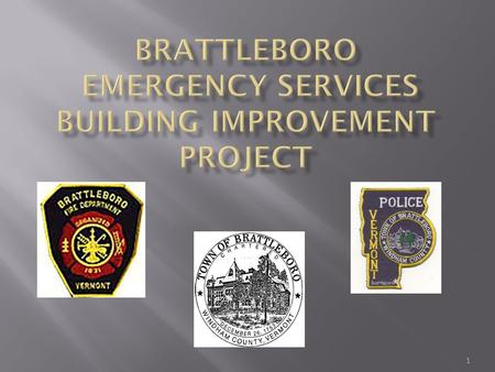 1.  Quick Overview of the History and Need  What is Planned for the Fire Department  What is Planned for the Police Department  Financial Details.