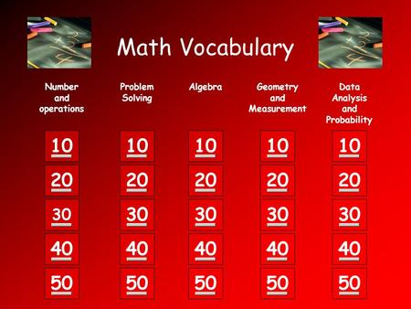 10 20 30 40 50 Math Vocabulary Number and operations 10 20 30 40 50 10 20 30 40 50 10 20 30 40 50 10 20 30 40 50 Data Analysis and Probability Problem.