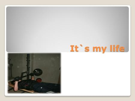 It`s my life. My name is Victor I was born on the 18 of September 1998.