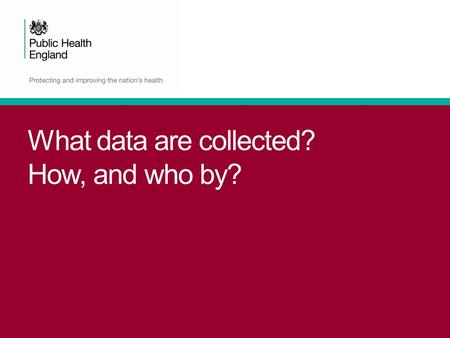 What data are collected? How, and who by?. It's complicated… ONS data.