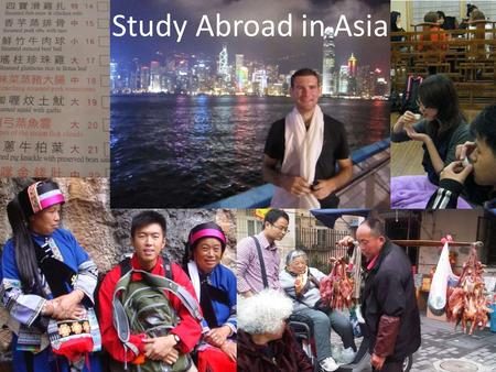 Study Abroad in Asia. Cornell Signature Programs Cornell Nepal Study Program (info session Feb 5) Kyoto Consortium for Japanese Studies Nilgiris Field.