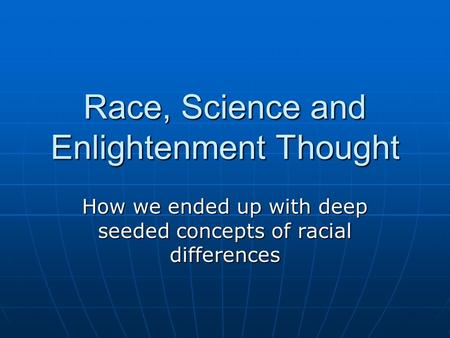 Race, Science and Enlightenment Thought