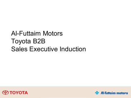 Al-Futtaim Motors Toyota B2B Sales Executive Induction.