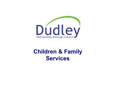 Directorate of Social Services Children & Family Services.