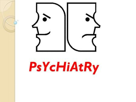 PsYcHiAtRy. Psychiatry: The branch of medicine that deals with the diagnosis, treatment, and prevention of mental and emotional disorders. Psychiatric.