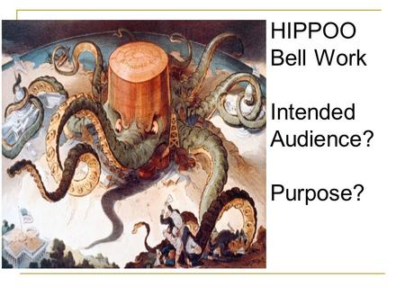 HIPPOO Bell Work Intended Audience? Purpose?. CPUSH 3 November 2015 To Do: -Bell Work: 11/6 (Friday) -Invention/Perfection Project: 11/9 (Monday) -Annotated.