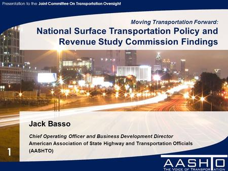 Presentation to the Joint Committee On Transportation Oversight 1 Jack Basso Chief Operating Officer and Business Development Director American Association.