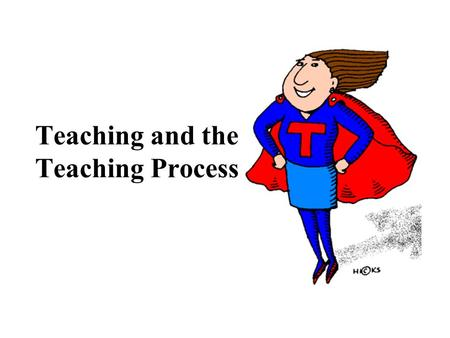 Teaching and the Teaching Process. Teaching is defined by Carter Good as direct interaction between the teacher and the learner the pre-active decision-