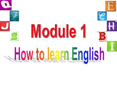 How to learn English well ? Listening Speaking Reading Writing letter vocabulary sentence grammar pronunciation spelling.