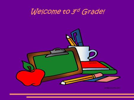 Welcome to 3 rd Grade!. Dress Code ● See Student Handbook for dress code guidelines. ● Be sure to dress for the weather outside. We will have recess unless.