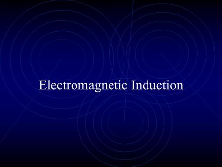 Electromagnetic Induction. A voltage is induced when there is relative motion (perpendicular) between a conductor and a magnetic field. It doesn't matter.