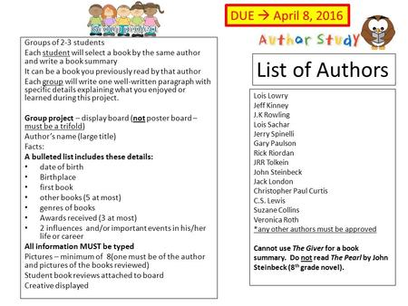 Groups of 2-3 students Each student will select a book by the same author and write a book summary It can be a book you previously read by that author.