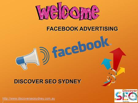 FACEBOOK ADVERTISING DISCOVER SEO SYDNEY  /
