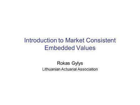 Introduction to Market Consistent Embedded Values