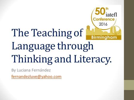The Teaching of Language through Thinking and Literacy. By Luciana Fernández