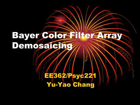 Bayer Color Filter Array Demosaicing
