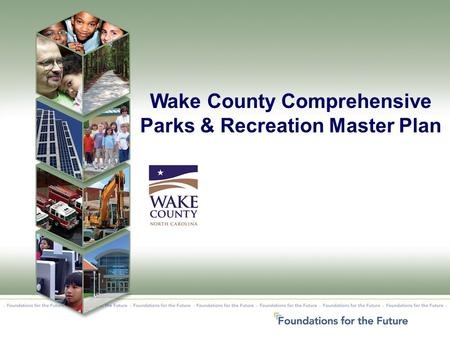 Wake County Comprehensive Parks & Recreation Master Plan.