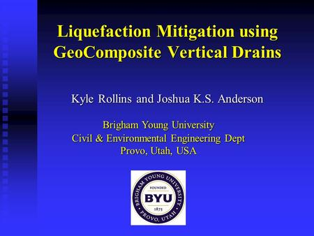 Liquefaction Mitigation using GeoComposite Vertical Drains