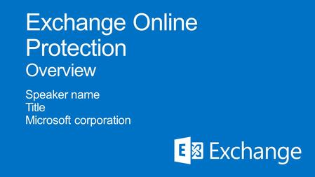On-premises Exchange Online Protection Office 365 Directory Sync Secure mail flow Existing email environment.