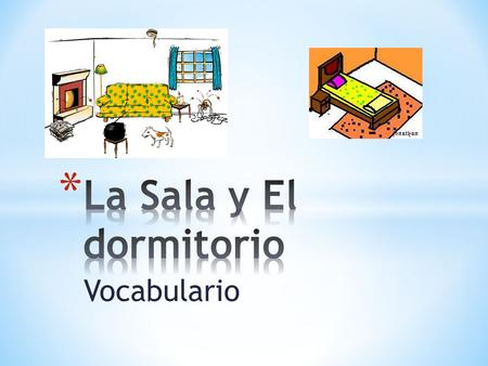 Vocabulario. living room bedroom kitchen dining room.
