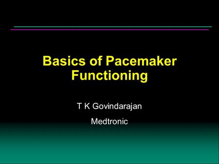 Basics of Pacemaker Functioning