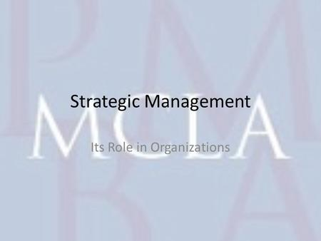 Strategic Management Its Role in Organizations. Copyright © 2010 Pearson Education, Inc. publishing as Prentice Hall1- 2 Why strategic management is important.