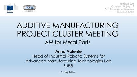 ADDITIVE MANUFACTURING PROJECT CLUSTER MEETING