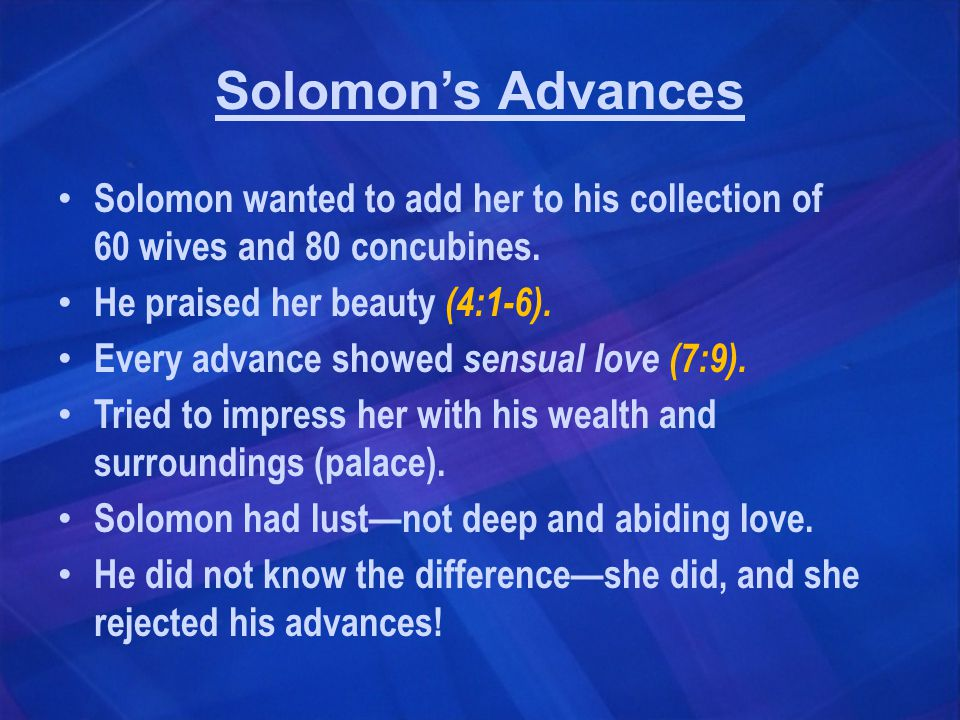 True Love Wins.Solomon allowed her to return to her own country.