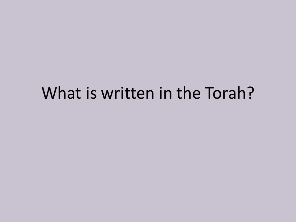 1.The same information that can be found in the Christian Old Testament.