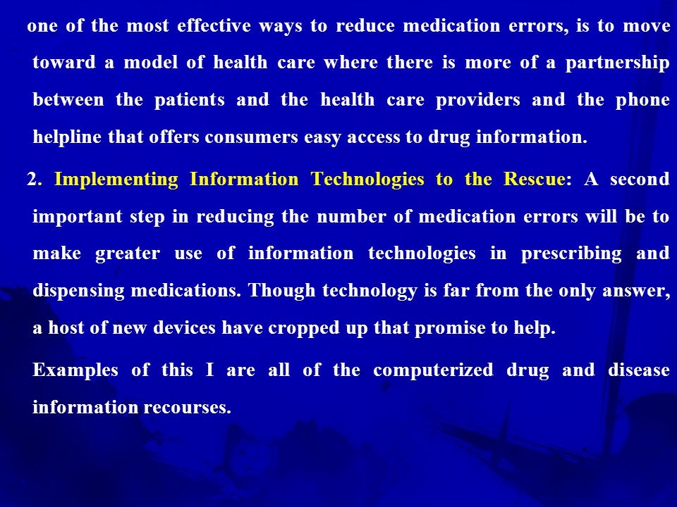 However, some critics sees mistakes as the result of flawed systems technologies rather than bad doctors.
