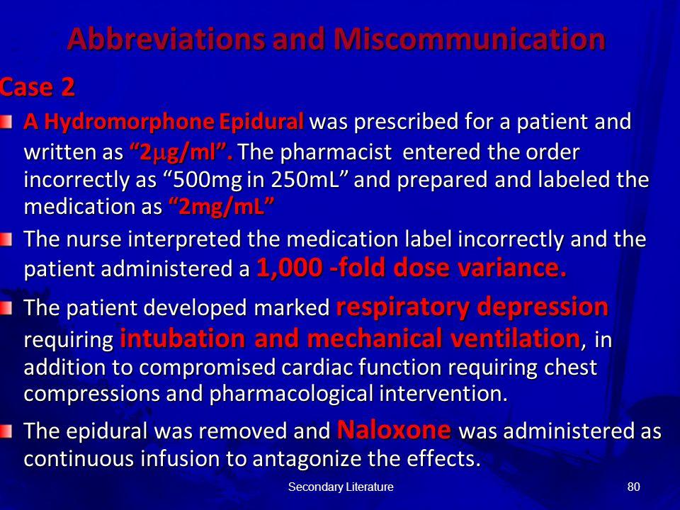 Secondary Literature81 USING ABBREVIATIONS MAY SAVE MINUTES PROHIBITING ABBREVIATIONS MAY SAVE LIVES