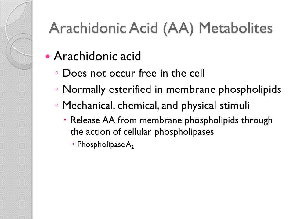 Arachidonic Acid (AA) Metabolites AA-derived mediators (eicosanoids) ◦ Synthesized by two major classes of enzymes  Cyclooxygenases  Generate prostaglandins  Lipoxygenases  Produce leukotrienes and lipoxins ◦ Bind to G protein-coupled receptors on many cell types ◦ Can mediate virtually every step of inflammation